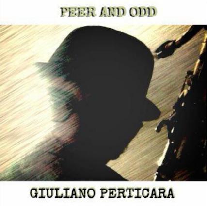 Nuovo Album!!! PEER AND ODD - Giuliano Perticara blog
